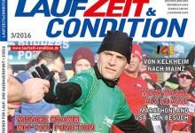 Die Winterpause ist vorbei: LAUFZEIT&CONDITION 3/2016 bringt Euch den Lauffrühling