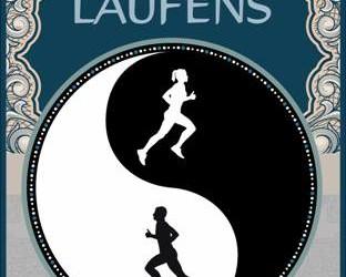 Schnell sein und gewinnen: Das Tao des Laufens