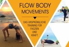 """""""Flow Body Movements"""" hilft athletischer zu werden"""