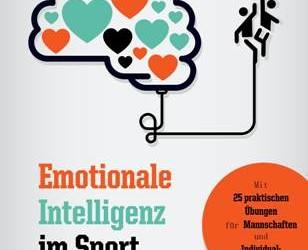 """""""Emotionale Intelligenz im Sport"""" – Ein Buch für den Erfolg"""